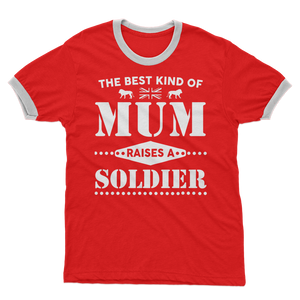 The Best Kind Of Mum Raises A Soldier Adult Ringer T-Shirt