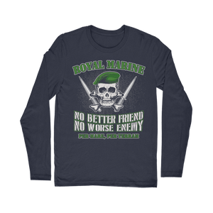 Royal Marine - No Better Friend, No Worse Enemy Classic Long Sleeve T-Shirt