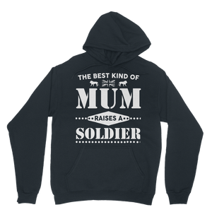 The Best Kind Of Mum Raises A Soldier Classic Adult Hoodie