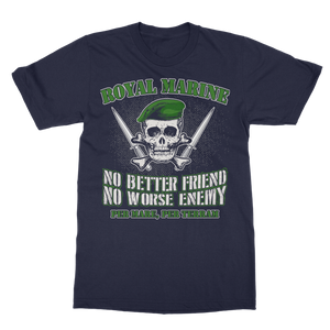 Royal Marine - No Better Friend, No Worse Enemy Classic Adult T-Shirt