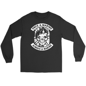 """Once a Marine, always a Marine!"" Long Sleeve Tee"