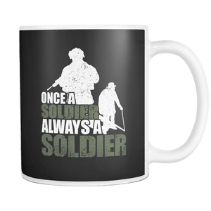 Once A Soldier Always A Soldier Mug