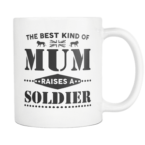 The Best Kind Of Mum Raises A Soldier Mug