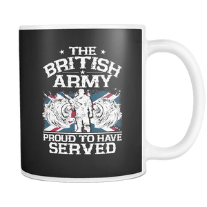 The British Army - Proud To Have Served Mug