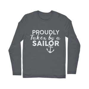 Proudly Taken By A Sailor Classic Long Sleeve T-Shirt