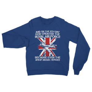 Royal Air Force Are Heroes Classic Adult Sweatshirt