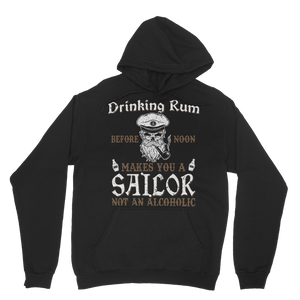 Drinking Rum Makes You A Sailor Classic Adult Hoodie