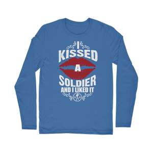 I Kissed A Soldier And I Liked It Classic Long Sleeve T-Shirt