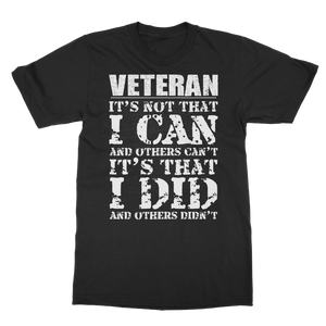 Veteran - It's That I Did Classic Adult T-Shirt