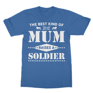 The Best Kind Of Mum Raises A Soldier Classic Adult T-Shirt