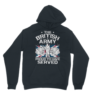 British Army - Proud To Have Served Classic Adult Hoodie