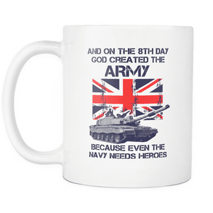 The Army Are Heroes Mug