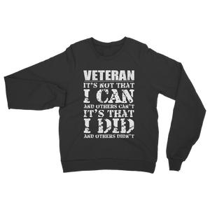 Veteran - It's That I Did Classic Adult Sweatshirt