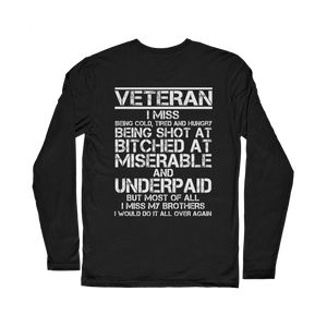 Veteran - I Would Do It All Over Again (Back Print) Classic Long Sleeve T-Shirt
