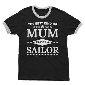 The Best Kind Of Mum Raises A Sailor Adult Ringer T-Shirt