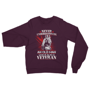Never Underestimate An Old Man Who Is Also A Veteran Classic Adult Sweatshirt