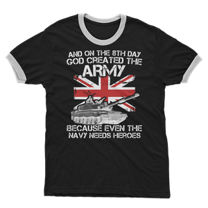 And On The 8th Day God Created The Army Adult Ringer T-Shirt