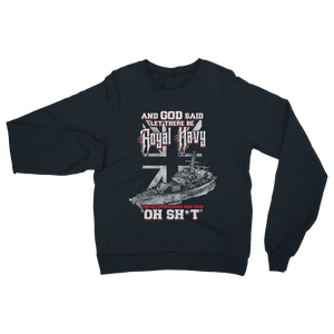 And God Said Let There Be Royal Navy Classic Adult Sweatshirt