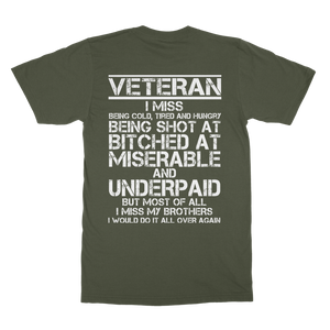 Veteran - I Would Do It All Over Again (Back Print) Classic Adult T-Shirt