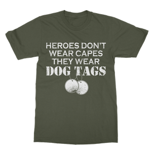 Heroes Don't Wear Capes They Wear Dog Tags Classic Adult T-Shirt