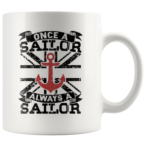 Once A Sailor Always A Sailor Mug