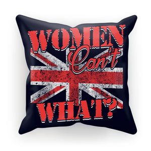 Women Can't What Cushion Cover