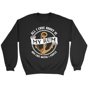All I Care About Is My Rum