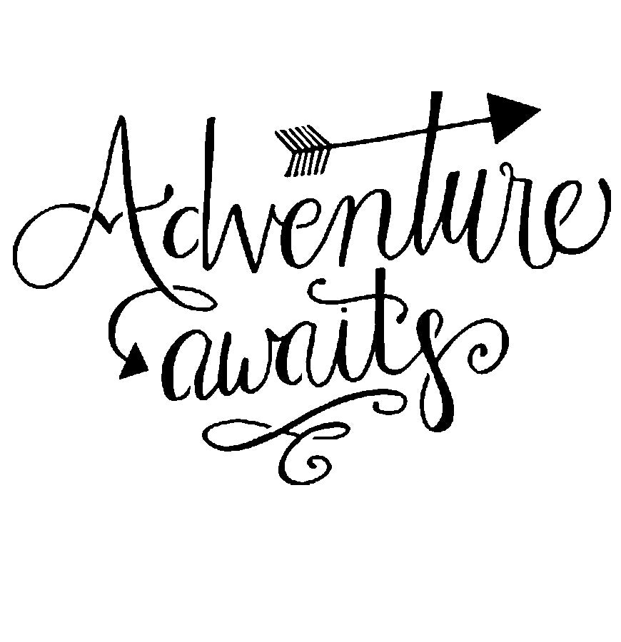 Adventure Awaits - 10 Mil Clear Mylar  - Reusable Stencil Pattern