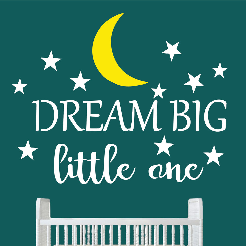 Dream Big Little One-High Quality Reusable Stencil Pattern-on 10 Mil Clear Mylar