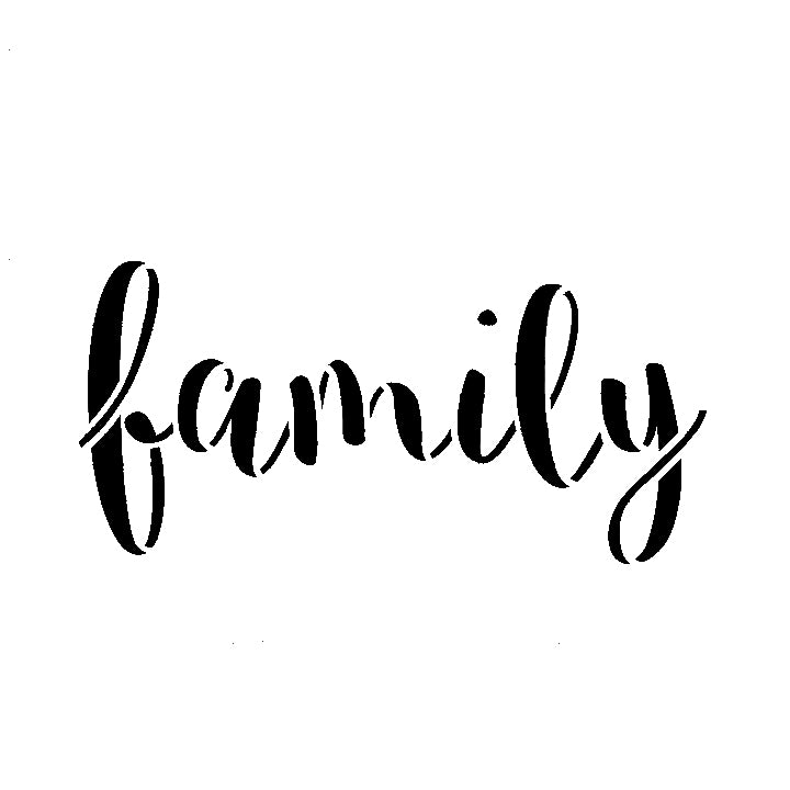 Family - High Quality Reusable Stencil on 10 mil Mylar