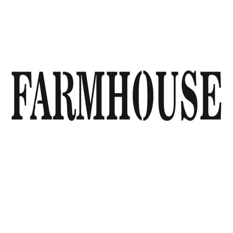 FARMHOUSE - High Quality Reusable Stencil on 10 mil Mylar
