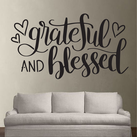 Grateful and Blessed - 10 Mil Clear Mylar  - Reusable Stencil Pattern