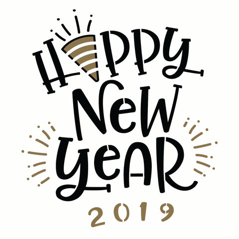 Happy New Year 2019 -10 Mil Mylar-Reusable Stencil Pattern