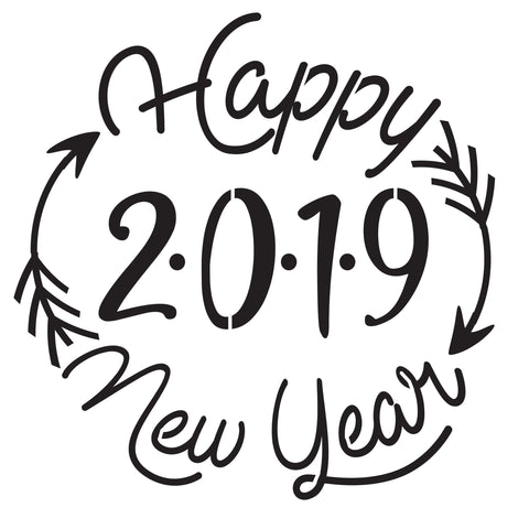 Happy New Year 2019-Arrows -10 Mil Mylar-Reusable Stencil Pattern