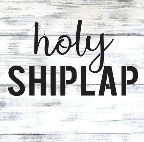 Holy Shiplap - 10 Mil Clear Mylar  - Reusable Stencil Pattern