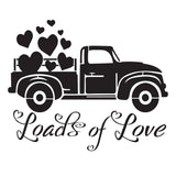 Loads of Love - 10 Mil Clear Mylar -Reusable Stencil Pattern