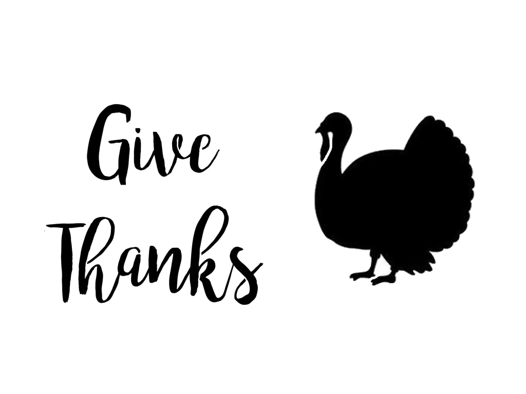 Give Thanks logo on 15 mil clear mylar  - 3 copies