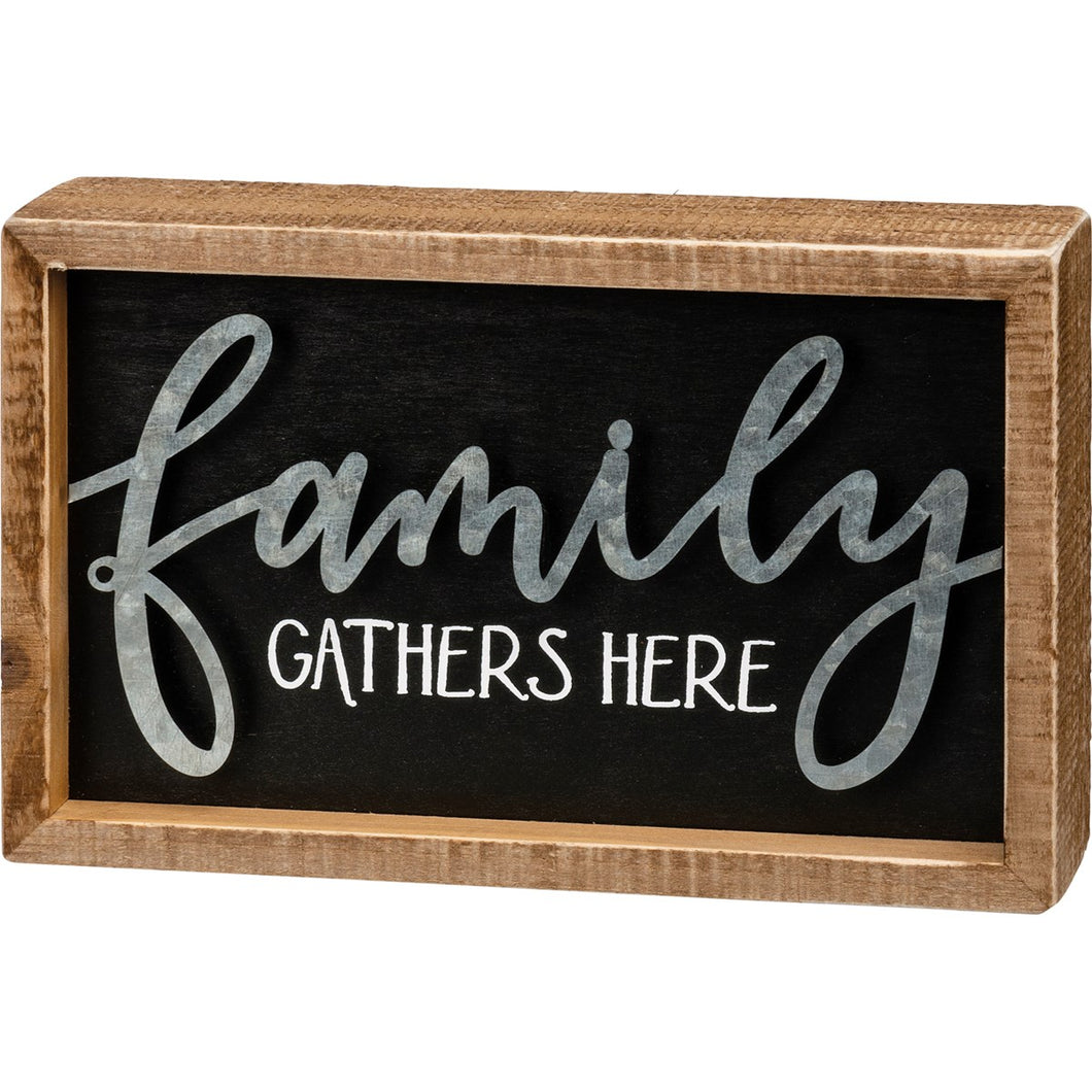 Gathers Here Box Sign
