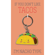 Load image into Gallery viewer, Nacho Type Keychain