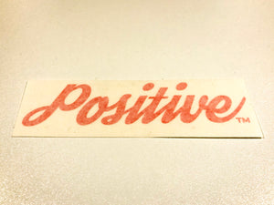 Positive decal sticker