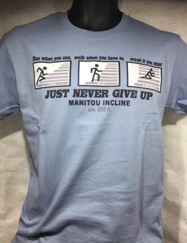 Incline Just Never Give Up Tee