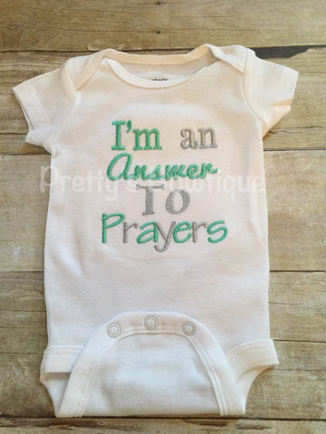 Baby coming home outfit -- I'm an answer to prayers bodysuit or t shirt -- Gender neutral baby - Pretty's Bowtique