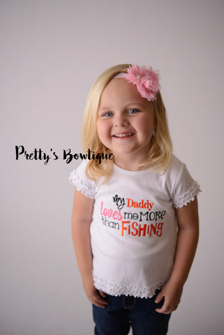 My Daddy loves me more than Fishing bodysuit or shirt-- Girls Fishing shirt-- Daddy's Girl-- Fishing t shirt -- Can customize colors - Pretty's Bowtique