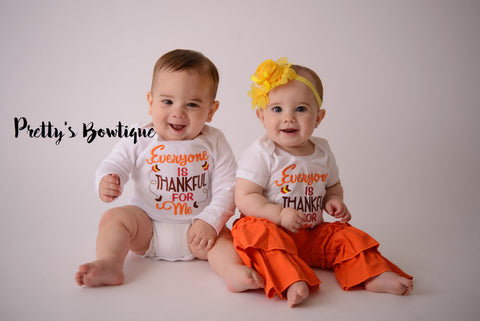 Baby Girl Thanksgiving Outfit Set - Everyone is Thankful for Me T Shirt, Ruffled Pants & Flower Headband-- Twins Outfit -- Gender Neutral -