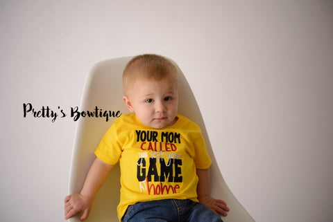 Your mom called you left your game at home --Boy's Football Shirt-- Boy's Game Day Shirt-- Boys Baseball shirt--Football Shirt--Funny boys - Pretty's Bowtique