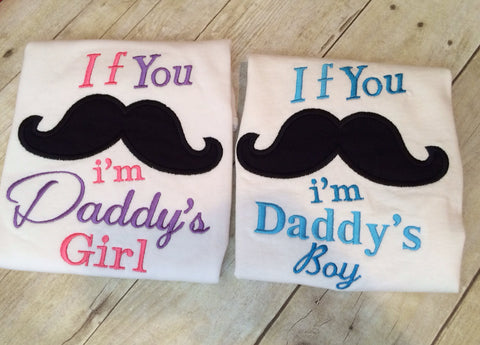 If you mustache ask I'm Daddy's Boy or Girls shirt -- Mustache Gifts, Mustache Accessory, Mustache Shirt, Baby Shower Gift, Mustache Party - Pretty's Bowtique