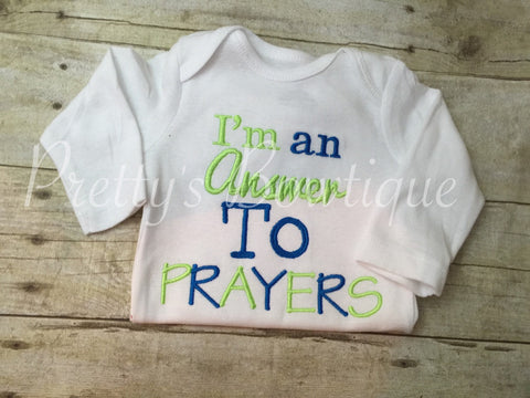 Newborn coming home I'm an ANSWER to PRAYERS shirt or bodysuit - Pretty's Bowtique