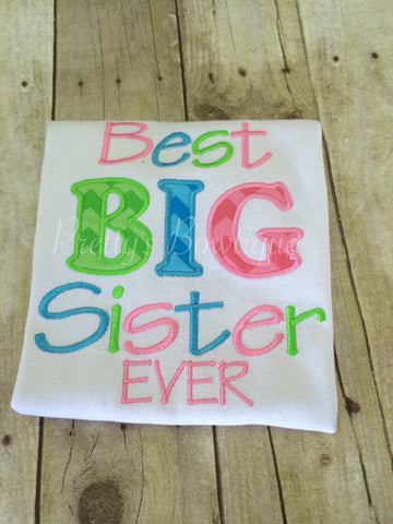 Best big sister ever Shirt. Big Sister pregnancy announcement shirt or body suit - Pretty's Bowtique