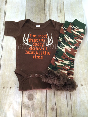 I'm proof that my DADDY doesn't hunt all the time shirt or bodysuit and legwarmers Brown. Can customize colors - Pretty's Bowtique