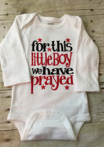Newborn boy coming home outfit - For this little boy I/ WE have Prayed bodysuit or T shirt perfect hospital or coming home outfit - Pretty's Bowtique